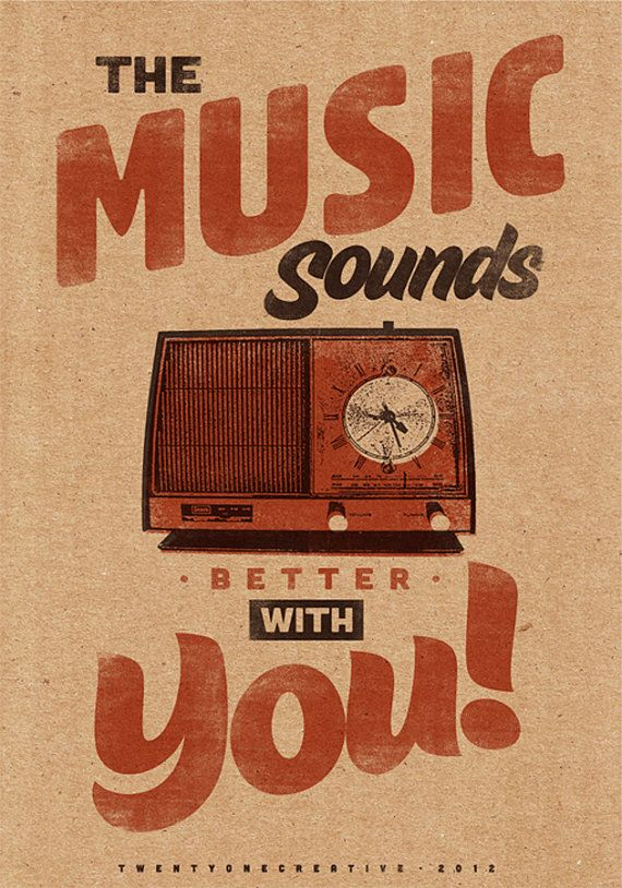 Graphic Design Ideas Music Sounds Better With You Vintage Poster